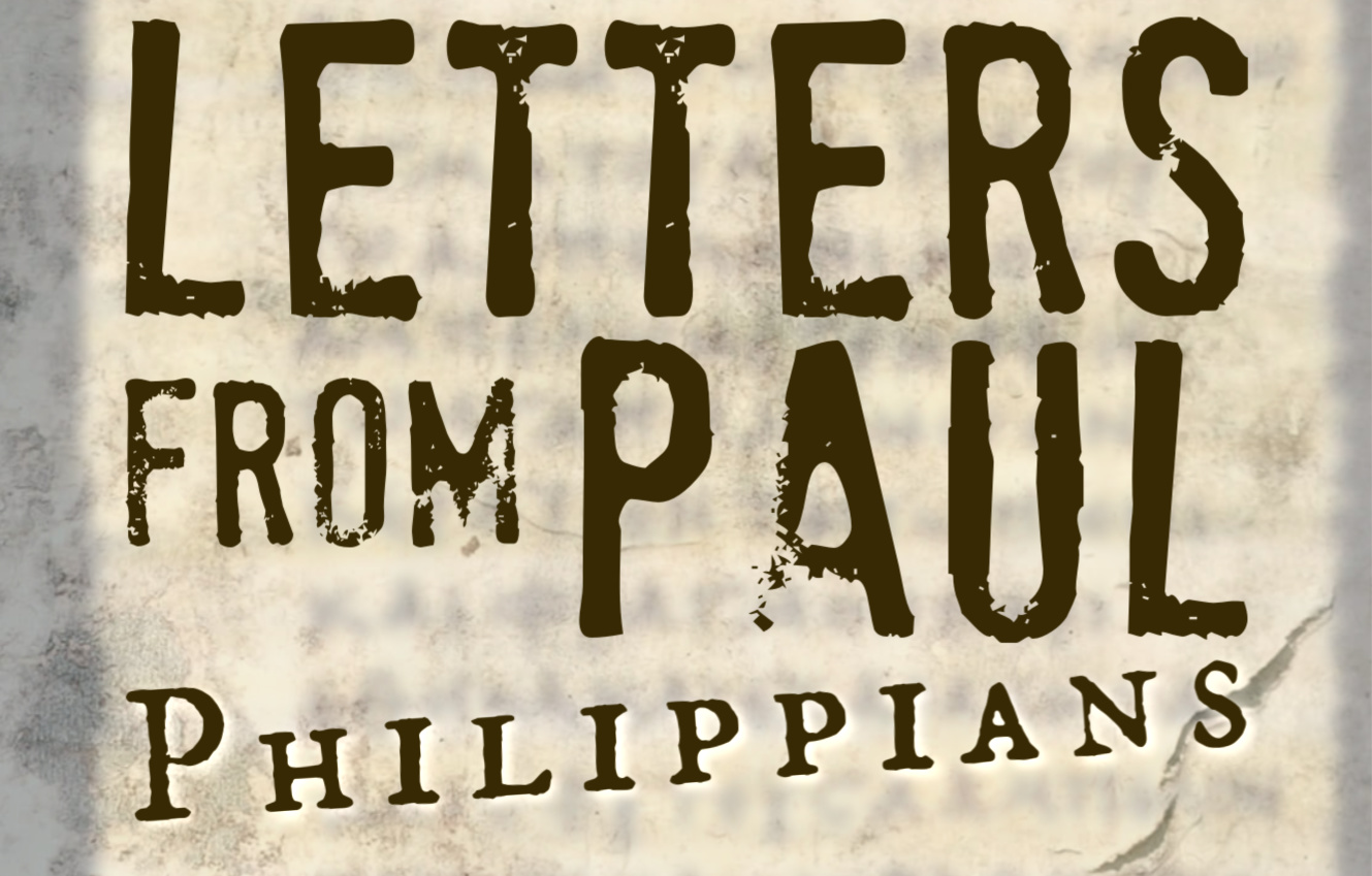 Letters from Paul: Philippians 3.0